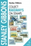 Gibbons Collect Railways on stamps / Weltkatalog Eisenbahnen auf