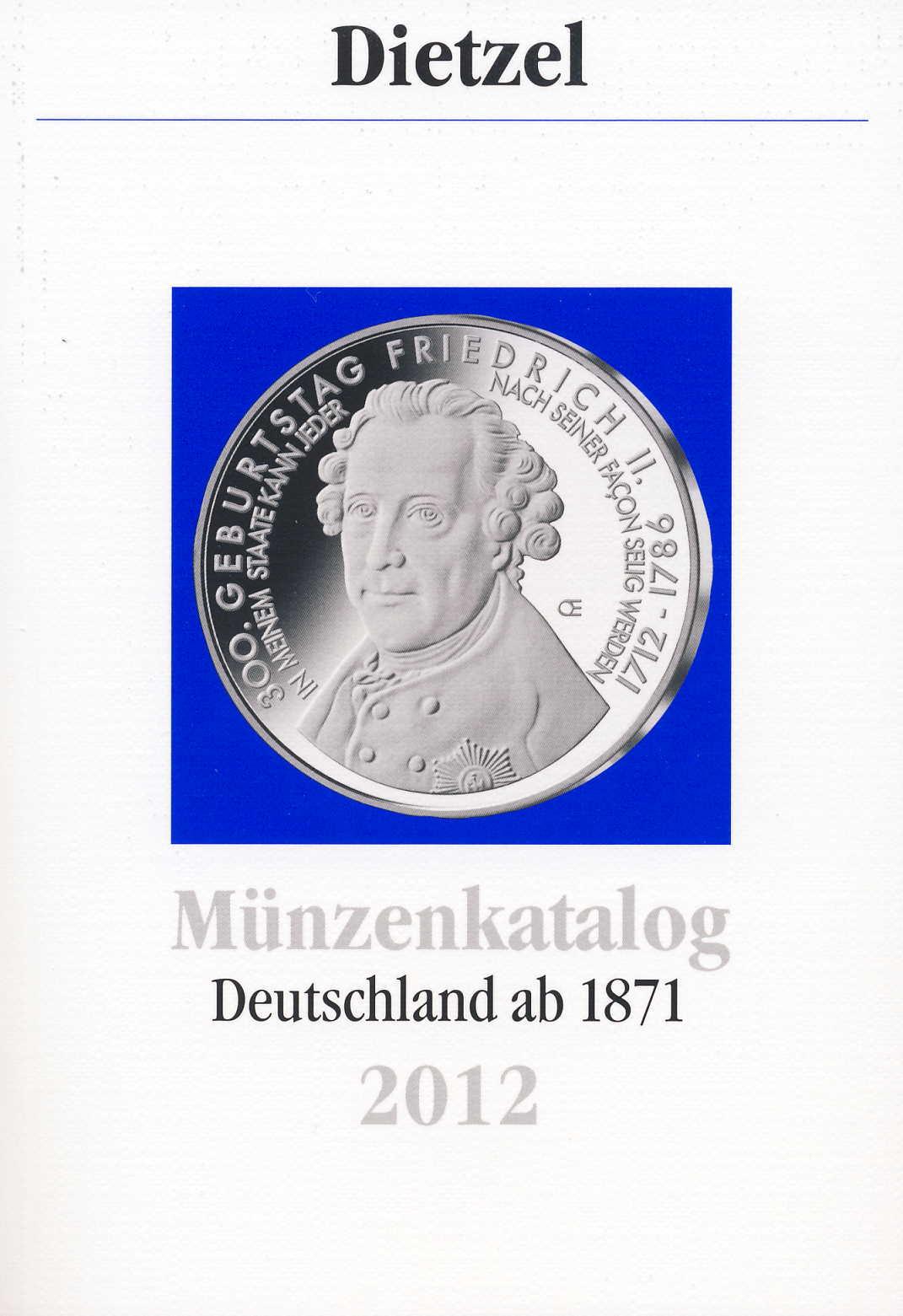 Dietzel Münzenkatalog Deutschland ab 1871 2012