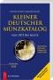 Schön G./Schön G. Kleiner deutscher Münzkatalog von 1871 bis heu