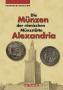 Kampmann/Ganschow Die Münzen der römischen Münzstätte Alexandria