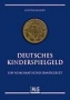 Aschoff, Günter Deutsches Kinderspielgeld Ein numismatisches Ran