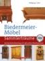 Eller, Wolfgang L. Biedermeier-Möbel