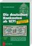 Grabowski Hans-Ludwig Die deutschen Banknoten ab 1871