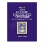 Scott 2014 Classic Specialized Catalogue of stamps & covers 1840