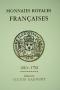 Gadoury, Victor Monnaies Royales Francaises 1601-1792
