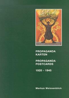 Weissenböck, Markus Katalog der Propaganda-Postkarten 1920-1945