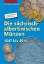 Keilitz, Claus/Kahnt, Helmut Die sächsisch-albertinischen Münzen