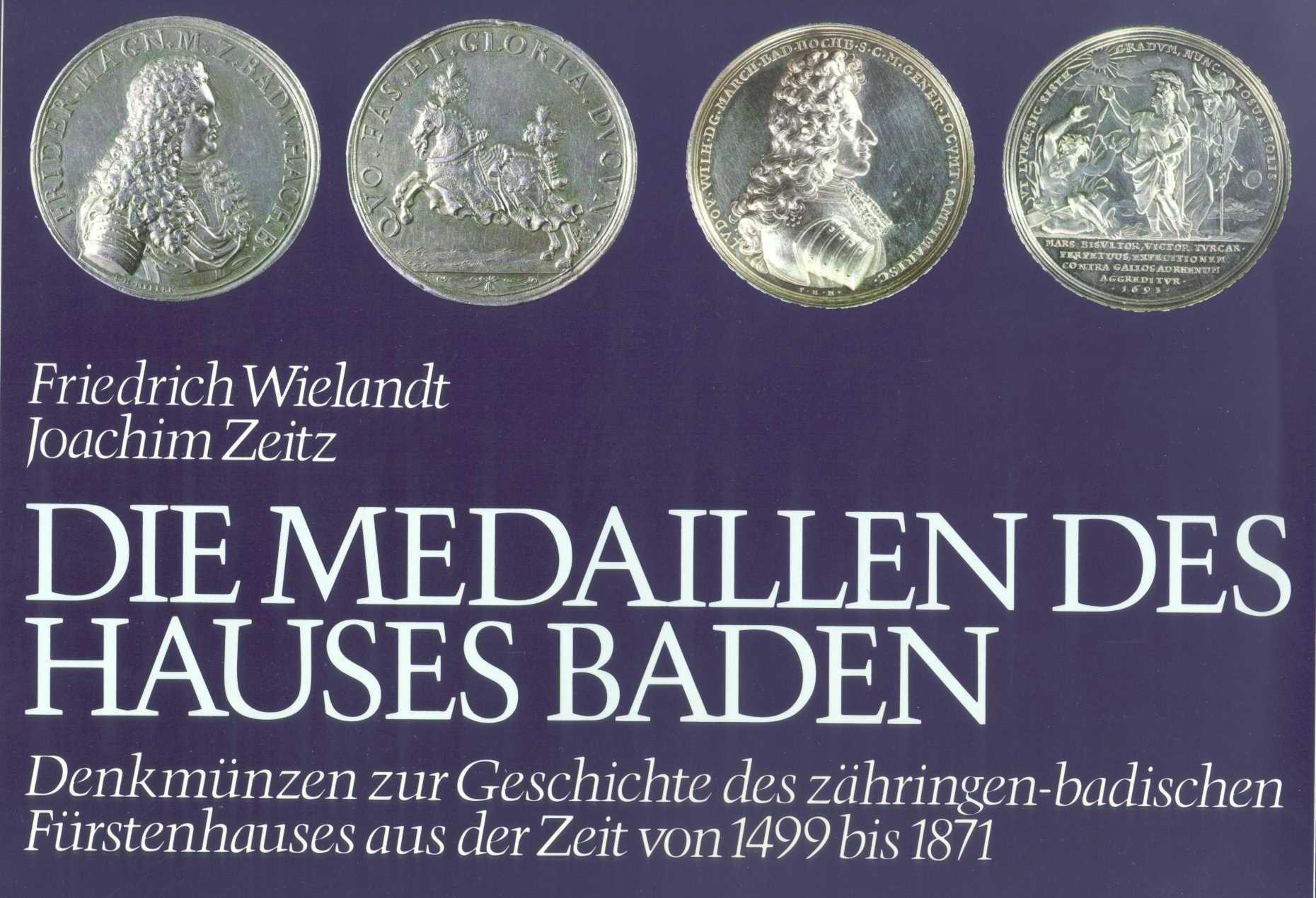 Wielandt/Zeitz Die Medaillen des Hauses Baden 1499-1871