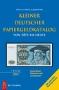 Grabowski, Hans-Ludwig Kleiner deutscher Papiergeldkatalog von 1