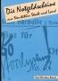 Boenke, Karl-Christian Die Notgeldscheine aus Neustettin Stadt u