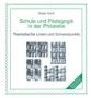 Hoof, Dieter Schule und Pädagogik in der Philatelie