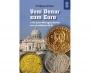 Drösser, Wolfgang Vom Denar zum Euro 1700 Jahre Münzgeschichte a