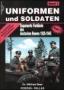 Beer Uniformen und Soldaten Band 1: Gepanzerte Verbände des deut