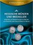 Eichelmann, Wolfgang Hessische Münzen und Medaillen Gedanken und
