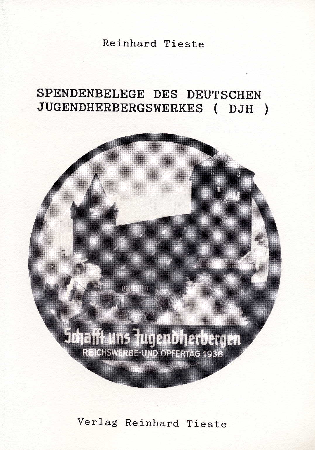 Tieste, Reinhard Spendenbelege des Deutschen Jugendherbergwerks