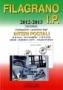 Filagrano 2012-2013 29. Edizione Interi Postali di Italia - San