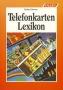 Burzan Telefonkarten-Lexikon  1. Auflage 1994