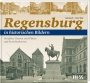Knoll/MilicRegensburg in historischen Bildern