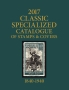 2017 SCOTT CATALOGUE CLASSIC SPECIALIZED (WORLD 1840-1940)