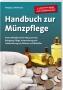 Mehlhausen, Wolfgang J. Handbuch zur Münzpflege Kleine Metallkun