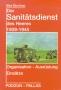 Buchner, Alex Der Sanitätsdienst des Heeres 1939-1945 - Organisa