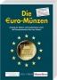 Sonntag, Kurt Die €uro-Münzen Katalog der Umlauf- und Sondermünz