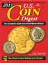 Harper, David C.2011 U.S. Coin Digest The Complete Guide to Cur