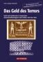 Grabowski,Hans-Ludwig  Das Geld des Terrors