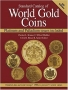 Bruce II, Colin R./Michael Thomas Standard Catalog of World Gold