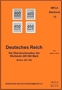 Trösch Deutsches Reich / Die Überdruckmarken der Wertstufe 400 0
