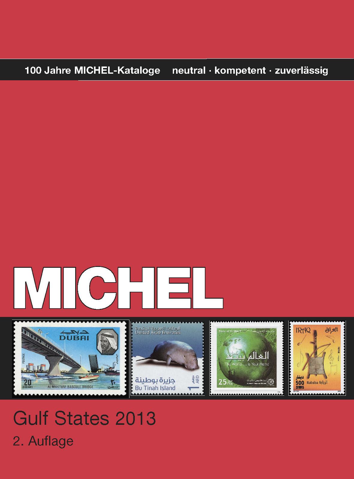 MICHEL Gulf States 2013 2. Auflage  + gratis Leuchtlupe 5x