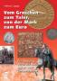 Caspar, Helmut Vom Groschen zum Taler, von der Mark zum Euro