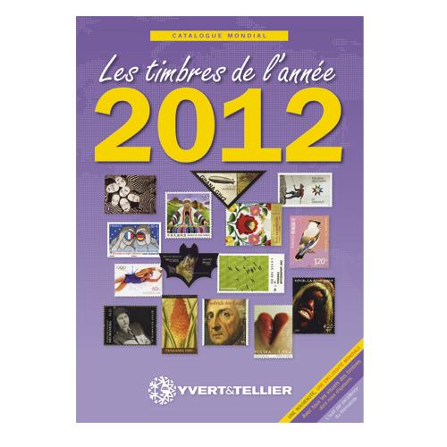 Yvert & Tellier Catalogue mondial Les timbres de l'année 2012