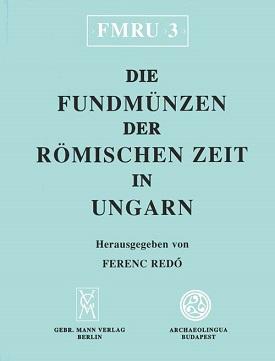 Ferenc Redö Komitat Komárom-Esztergom Die Fundmünzen der römisch