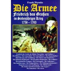 Wernitz, Frank Die Armee Friedrich des Großen im Siebenjährigen