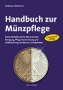 Mehlhausen, Manfred Handbuch zur Münzpflege 3. Auflage 2010