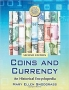 Mary Ellen Snodgrass Coins and Currency An Historical Encycloped