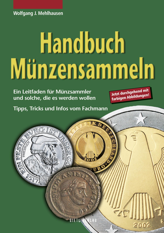 Mehlhausen, Wolfgang J. Handbuch Münzensammeln Ein Leitfaden fü