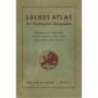 Lückes Atlas der Briefmarken-Geographie - Reprint der 5. Auflage