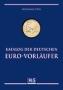 Stein, Wolfgang Katalog der deutschen EURO-Vorläufer